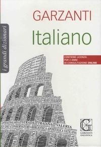 Garzanti - Garzanti, i grandi dizionari italiano.