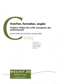 Gaspard Brun et Mariagrazia Crocco - Insertion, formation, emploi - Analyse critique des outils conceptuels des professionnels.