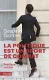 Gaspard Gantzer - La politique est un sport de combat.