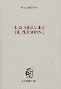 Gaspard Hons - Les abeilles de personne.