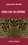 Gaspard-Hubert Lonsi Koko - Dans l'œil du léopard.