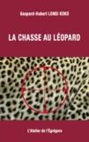 Gaspard-Hubert Lonsi Koko - La chasse au léopard.