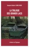 Gaspard-Hubert Lonsi Koko - La trilogie des Grands Lacs.