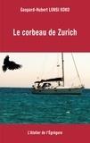 Gaspard-Hubert Lonsi Koko - Le corbeau de Zurich.