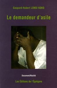 Gaspard-Hubert Lonsi Koko - Le demandeur d'asile.