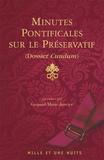 Gaspard-Marie Janvier - Minutes pontificales sur le préservatif - Dossier Cundum.