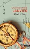 Gaspard-Marie Janvier - Quel trésor !.