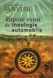 Gaspard-Marie Janvier - Rapide essai de théologie automobile.