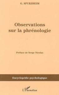 Gaspard Spurzheim - Observations sur la phrénologie.