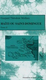 Gaspard-Théodore Mollien - Haïti ou Saint-Domingue - Tome 2.