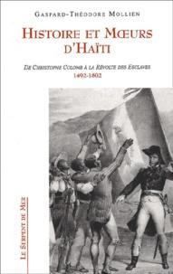 Histoire et moeurs dHaïti. - De Christophe Colomb à la révolte des esclaves, 1492-1802.pdf