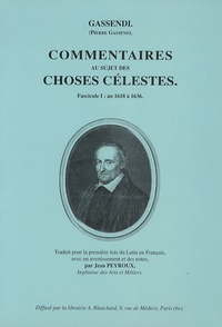 Gassendi - Commentaires au sujet des choses célestes - 2 volumes.