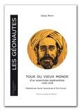 Gassy Marin - Tour du vieux monde d'un anarchiste espérantiste - 1928-1938.