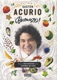 Gaston Acurio - Buenazo! - Mas de 600 recettas para cocinar en casa.