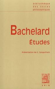 Gaston Bachelard - Etudes.