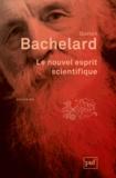 Gaston Bachelard - Le nouvel esprit scientifique.