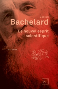 Le nouvel esprit scientifique - Gaston Bachelard |