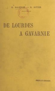 Gaston Balencie et Raymond Ritter - De Lourdes à Gavarnie.