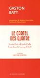 Gaston Baty et Charles Dullin - Le cartel des quatre - 4 volumes.