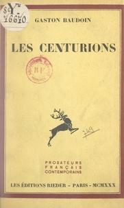 Gaston Baudoin - Les Centurions.