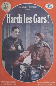 Gaston Bénac et Maurice Champreux - Hardi, les gars !.
