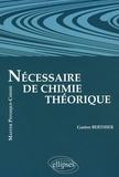 Gaston Berthier - Nécessaire de chimie théorique.