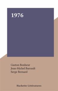 Gaston Bonheur et Jean-Michel Barrault - 1976.