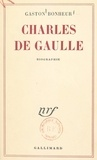 Gaston Bonheur - Charles de Gaulle.