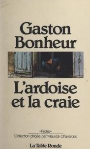 Gaston Bonheur et Maurice Chavardès - L'ardoise et la craie.