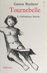 Gaston Bonheur et Philippe Lorin - Tournebelle.