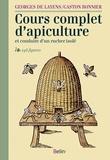 Gaston Bonnier et Georges de Layens - Cours complet d'apiculture et conduite d'un rucher isolé.