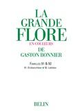 Gaston Bonnier - La grande Flore (Volume 14) - Famille 91 & 92 - Famille 91 & 92.