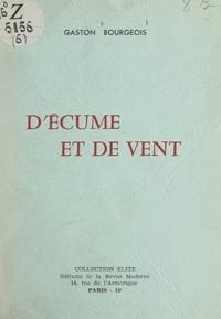 Gaston Bourgeois - D'écume et de vent.