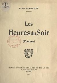Gaston Bourgeois et Henry Cariven - Les heures du soir.