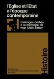 Gaston Braive et Jacques Lory - L'Église et l'État à l'époque contemporaine - Mélanges dédiés à la mémoire de Mgr Aloïs Simon.