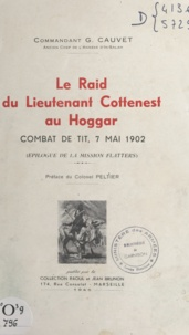 Gaston Cauvet et  Peltier - Le raid du lieutenant Cottenest au Hoggar - Combat de Tit, 7 mai 1902 : épilogue de la mission Flatters.