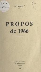 Gaston Cazaux - Propos de 1966.