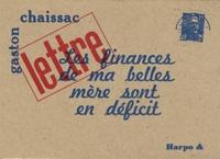 Gaston Chaissac - Les finances de ma belles mère sont en déficit.