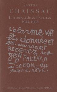 Gaston Chaissac - Lettres à Jean Paulhan 1944-1963.