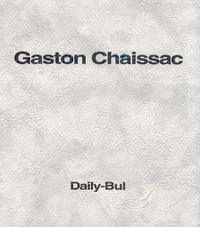 Gaston Chaissac - Très amicalement vôtre.