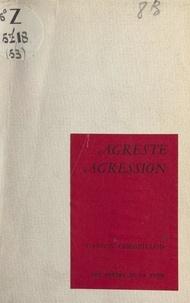 Gaston Cherpillod - Agreste agression.