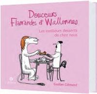 Douceurs flamandes et wallonnes - Les meilleurs desserts bien de chez nous.pdf