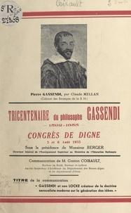 Gaston Coirault et  Mellan - Gassendi et non Locke créateur de la doctrine sensualiste moderne sur la génération des idées - Tricentenaire du philosophe Gassendi, 1592-1655, Congrès de Digne, 5 et 6 août 1955.