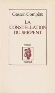Gaston Compère - La Constellation du Serpent.