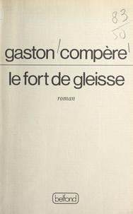 Gaston Compère - Le Fort de Gleisse.