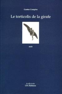 Gaston Compère - Le torticolis de la girafe.