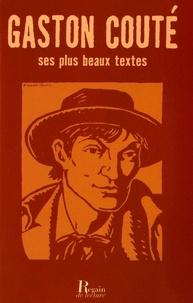 Gaston Couté - Gaston Couté - Ses plus beaux textes.
