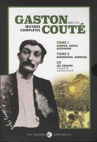 Gaston Couté - Oeuvres complètes - Coffret en deux volumes : Tomes 1 et 2.