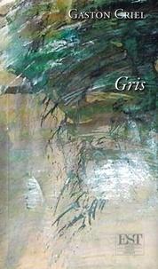 Gaston Criel - Gris.