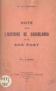Gaston de Caqueray - Note pour l'histoire de Casablanca et de son port.